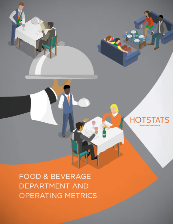 Hotel Food and Beverage Department and Operating Metrics